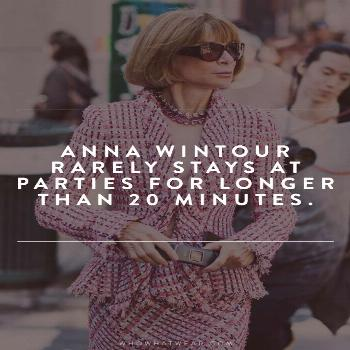 13 (Almost Unbelievable) Facts You Never Knew About Anna Wintour Anna Wintour Facts