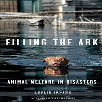 Filling the Ark: Animal Welfare in Disasters (Animals and