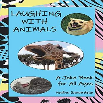 Laughing with Animals: A Joke Book for All Ages