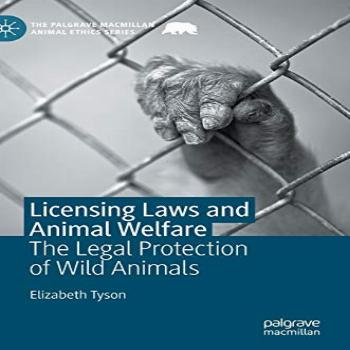 Licensing Laws and Animal Welfare The Legal Protection of