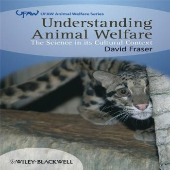 Understanding Animal Welfare: The Science in its Cultural